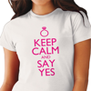 "Picture of Дамска тениска ""Keep calm and say yes"""